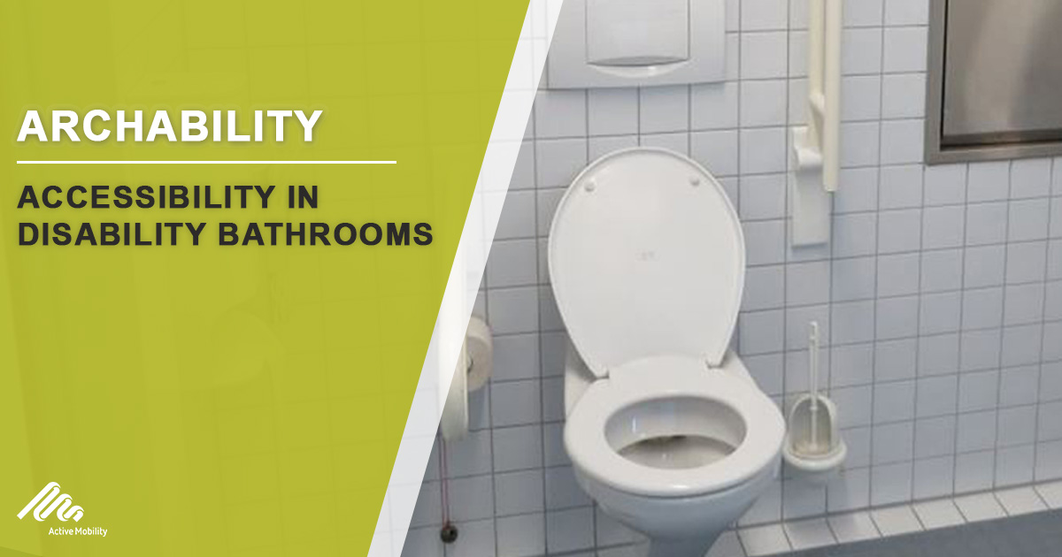 Accessibility In Disability Bathrooms