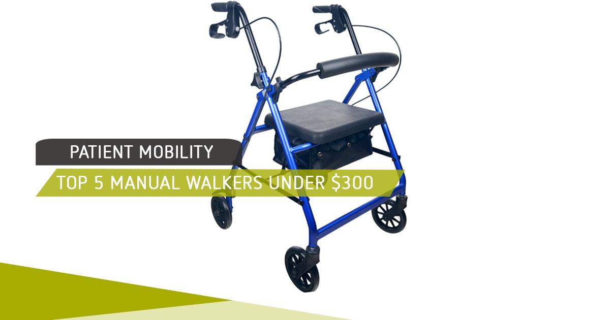 Top 5 Manual Walkers Under $300