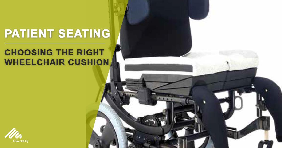 Choosing The Right Wheelchair Cushion