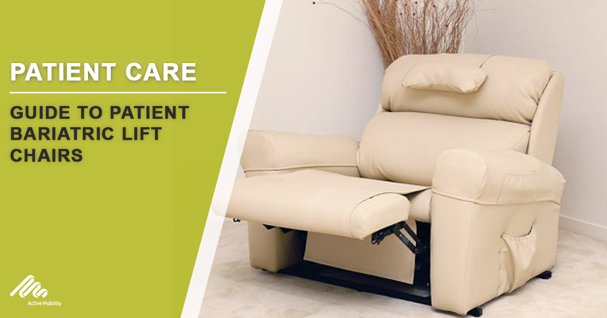 Guide To Patient Bariatric Lift Chairs