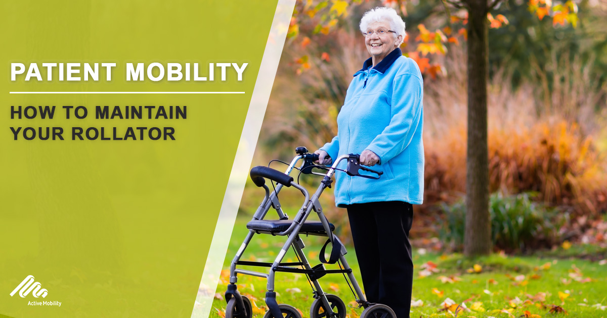 How To Maintain Your Rollator