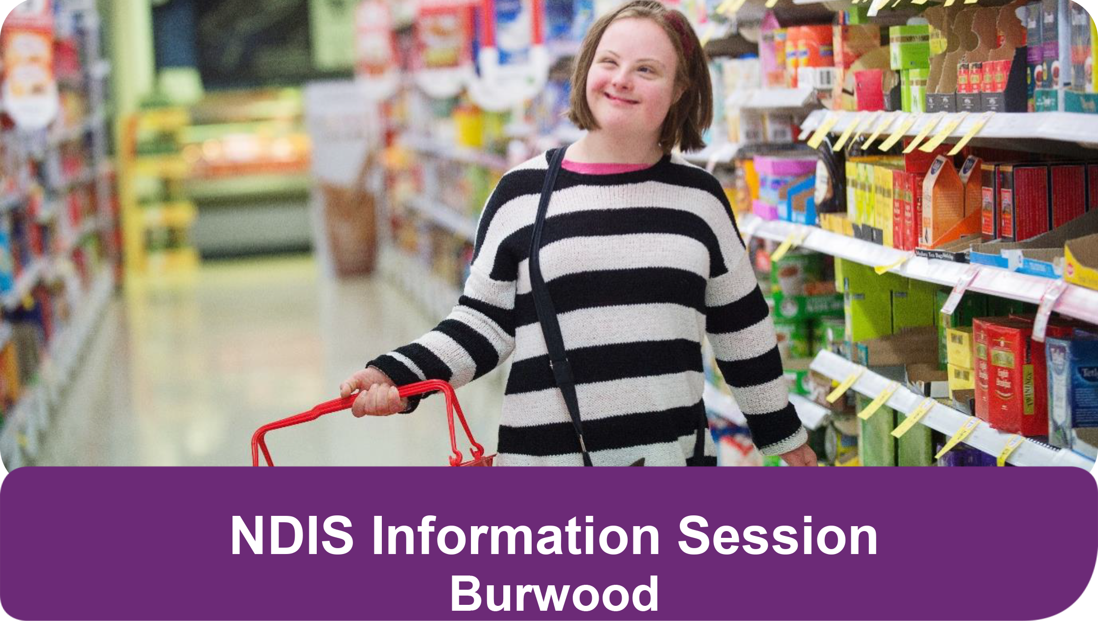 NDIS Community Information Session - Burwood 27.04.2017.png