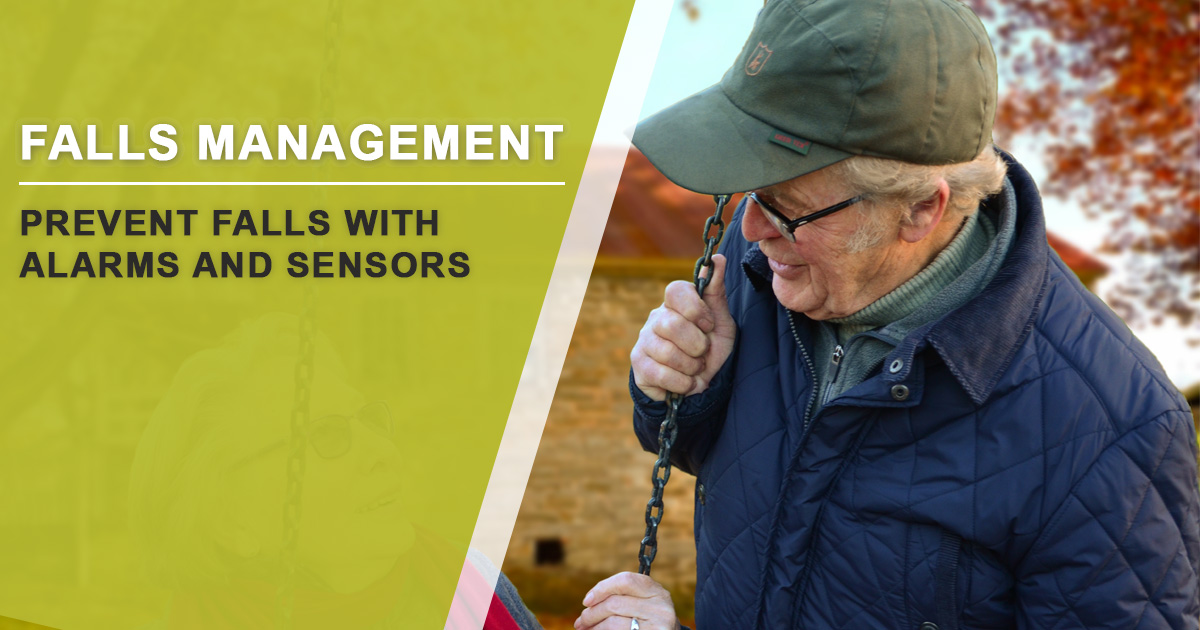 Prevent Falls with Alarms and Sensors