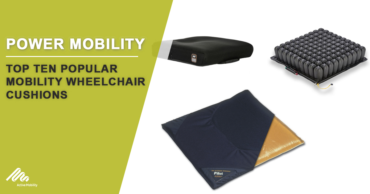 Top Ten Popular Mobility Wheelchair Cushions